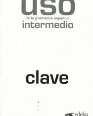 Uso de la Gramática Espanola nivel Intermedio - Nueva Edicion Clave