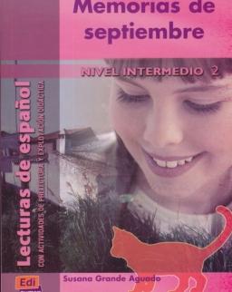 Memorias de septiembre -  Lecturas de espanol Nivel Intermedio 2