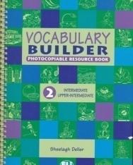 Vocabulary Builder 2 - Intermediate / Upper-Intermediate