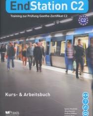EndStation C2 - Kursbuch und Arbeitsbuch - Training zur Prüfung Zertifikat C2