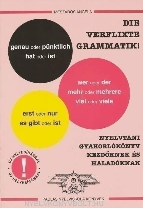 Die Verflixte Grammatik!