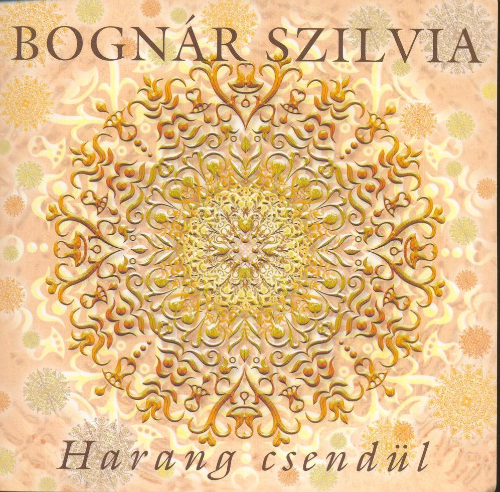 Bognár Szilvia: Harang csendül