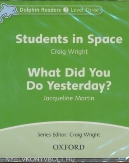 Students in space + What did you do yesterday Audio CD - Dolphin readers level 3