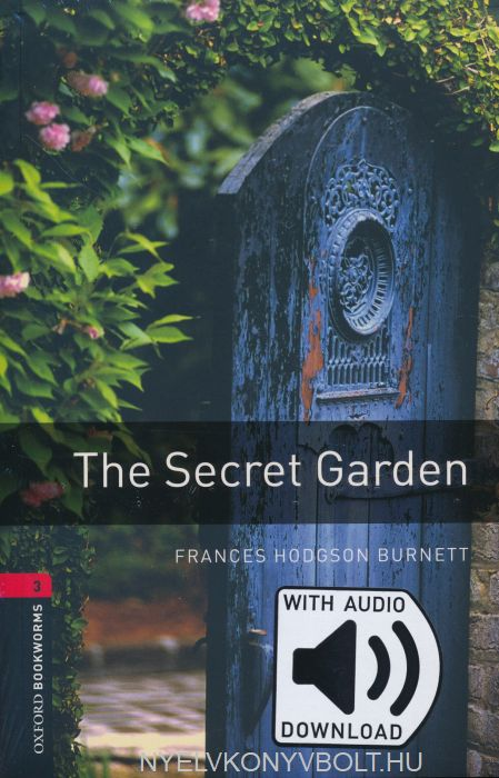 The Secret Garden with Audio Download - Oxford Bookworms Library Level 3
