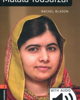 Rachel Bladon: Malala Yousafzai with audio download - Oxford Bookworms Library Factfiles stage 2