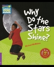 Why Do the Stars Shine? - Cambridge Young Readers Level 4