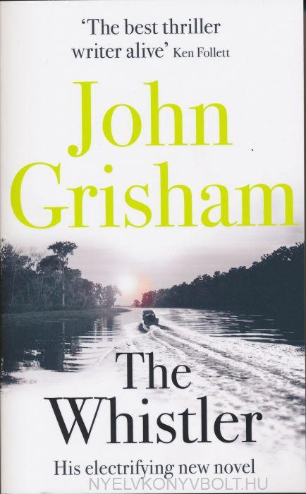 John Grisham: The Whistler