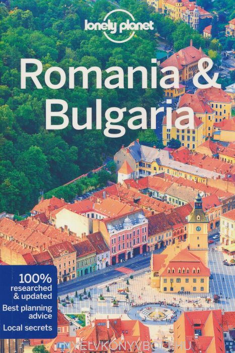 Lonely Planet - Romania & Bulgaria Travel Guide (7th Edition)