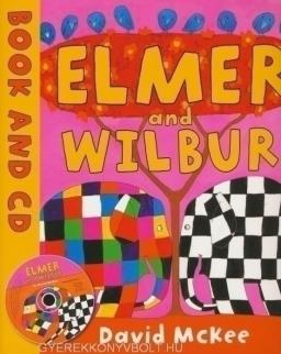 David McKee: Elmer and Wilbur - Book with Audio CD