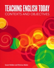 Teaching English Today - Contexts and Objectives