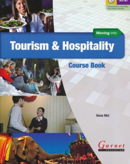 Moving into Tourism and Hospitality Course Book with Audio CD