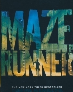 James Dashner: The Maze Runner (Maze Runner Book 1)