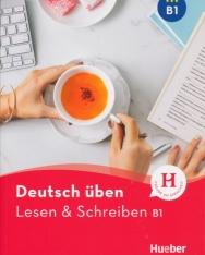 Deutsch üben - Lesen & Schreiben B1