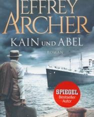 Jeffrey Archer: Kain und Abel (Kain-Serie, Band 1)