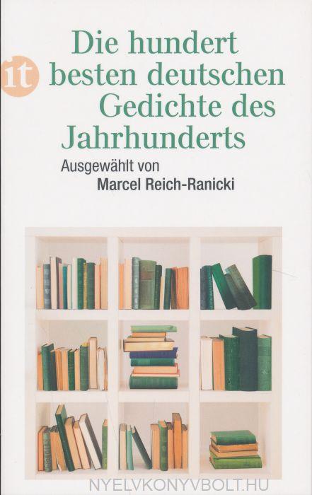 Die hundert besten deutschen Gedichte des Jahrhunderts