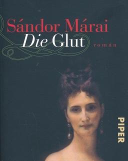 Márai Sándor: Die Glut (A gyertyák csonkig égnek német nyelven)