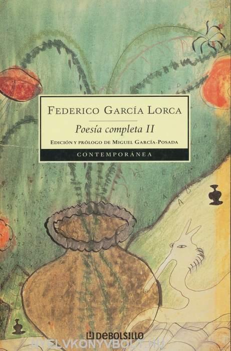 Federico Garcia Lorca: Poesía completa II