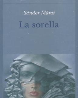 Márai Sándor: La sorella (A nővér olasz nyelven)