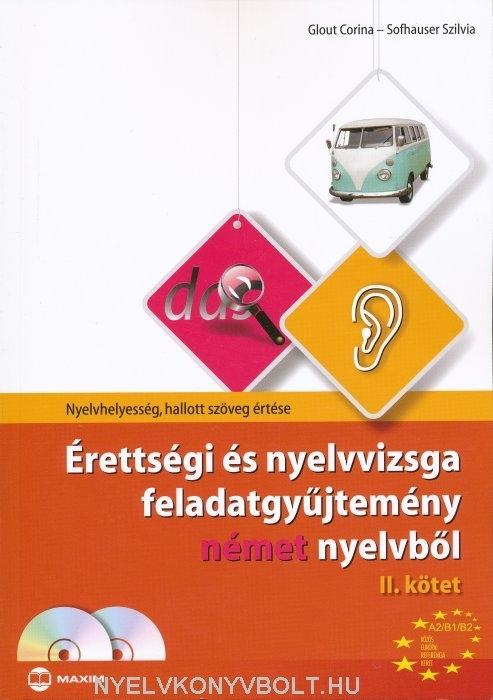 Érettségi és nyelvvizsga feladatgyűjtemény német nyelvből II. kötet + 2 CD