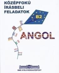 Angol Középfokú Írásbeli Feladatok - B2 - BME Vizsgafelkészítő