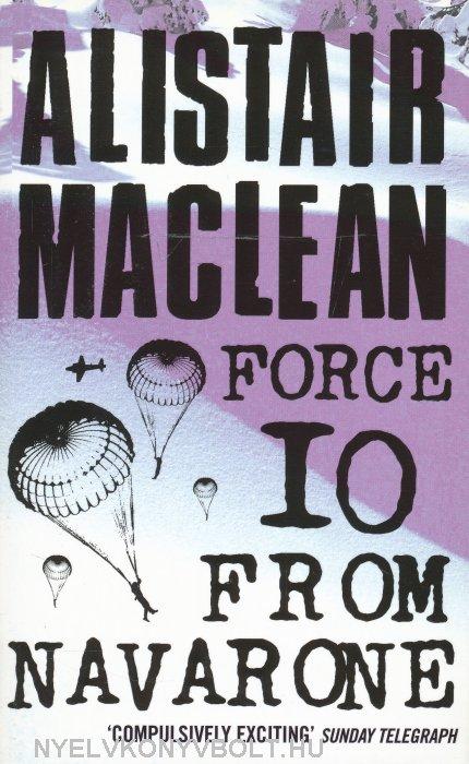 Alistair MacLean: Force 10 from Navarone
