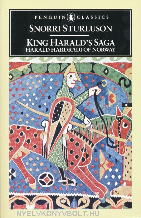 King Harald's Saga - Harald Hardradi of Norway