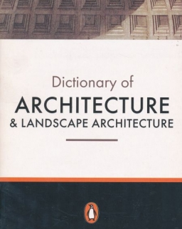 Dictionary of Architecture and Landscape Architecture - Penguin Reference 5th Edition
