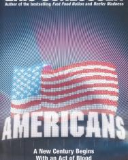 Eric Schlosser: Americans