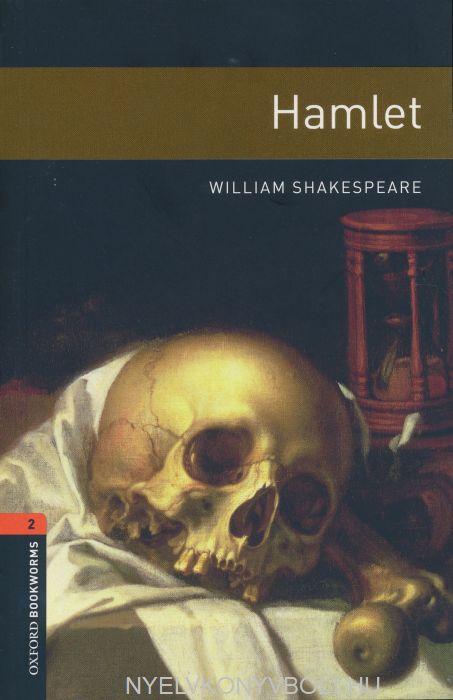 Hamlet - Oxford Bookworms Library Level 2