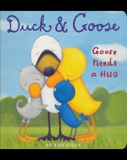 Duck & Goose, Goose Needs a Hug