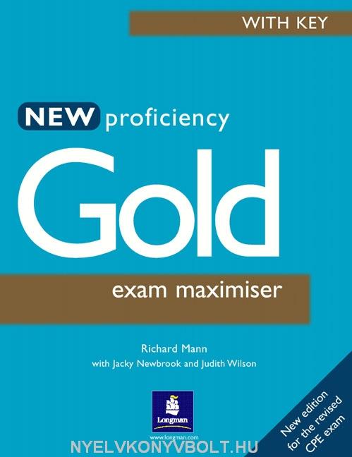 New Proficiency Gold Exam Maximiser with Key