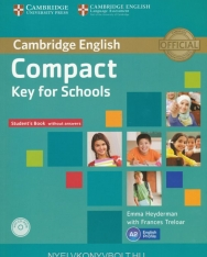 Compact Key for Schools Student's Book without answers with CD-ROM