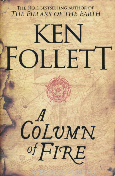 Ken Follett: A Column of Fire