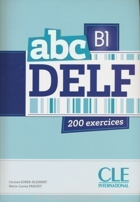 abc DELF 200 exercices niveau B1 avec CD-MP3 audio