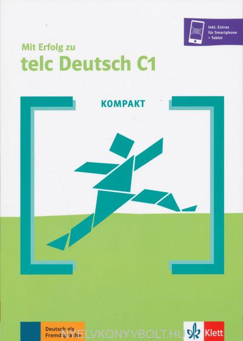 Mit Erfolg zu telc Deutsch C1 + Online-Angebot