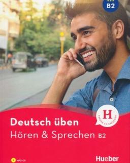 Deutsch Üben: Hören & Sprechen B2 mit MP3-CD