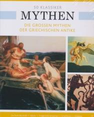 50 Klassiker Mythen - Die großen Mythen der griechischen Antike