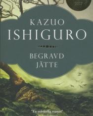Kazuo Ishiguro: Begravd jätte