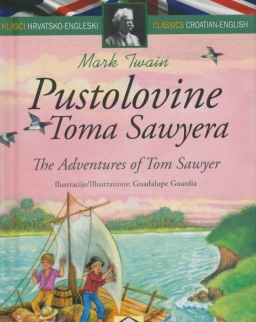 Mark Twain: Pustolovine Toma Sawyera / The Adventures of Tom Sawyer