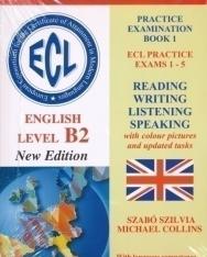 ECL Practice Examination Book 1 Practice Exams 1-5  Level B2 - Letölthető hanganyaggal New Edition