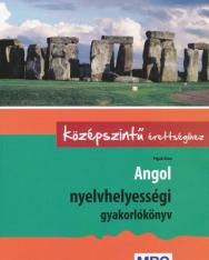 Angol nyelvhelyességi gyakorlókönyv középszintű érettségihez