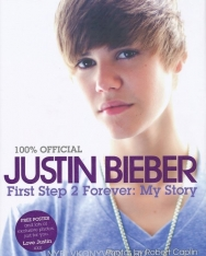Justin Bieber: First Step 2 Forever: My Story