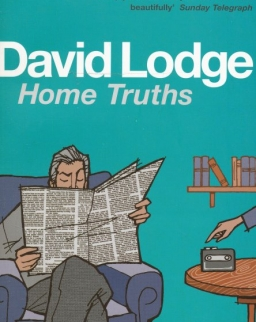 David Lodge: Home Truths