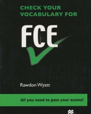 Check Your Vocabulary for FCE - All you need to pass your exams!
