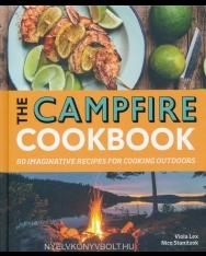 Viola Lex: The Campfire Cookbook: 80 Imaginative Recipes for Cooking Outdoors