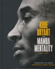 Kobe Bryant: The Mamba Mentality: How I Play