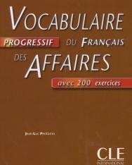 Vocabulaire progressif du français des affaires - avec 200 exercices Livre