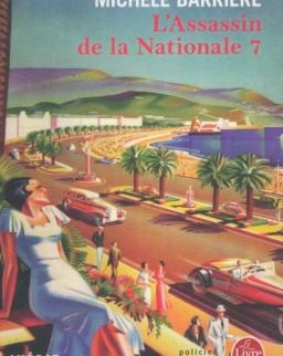 Michéle Barriére: L'assassin de la Nationale 7