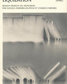 Kertész Imre: Liquidation (Felszámolás francia nyelven)