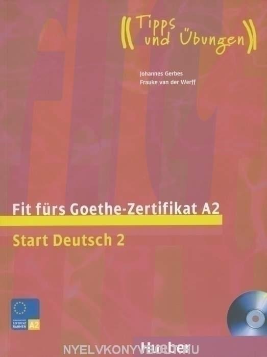 Fit fürs Goethe-Zertifikat A2 mit CD